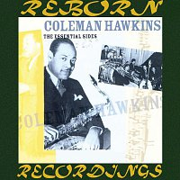 Coleman Hawkins – The Essential Sides, 1929-33 - Vol. 1 (HD Remastered)