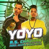 R.S. Chauhan, IKKA, Rishi Rich – YoYo