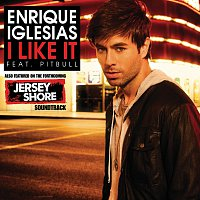 Enrique Iglesias, Pitbull – I Like It