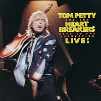 Tom Petty and the Heartbreakers – Pack Up The Plantation: Live!