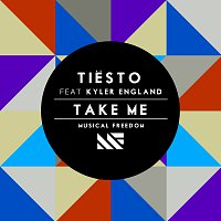 Tiësto, Kyler England – Take Me