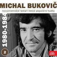 Přední strana obalu CD Nejvýznamnější textaři české populární hudby Michal Bukovič 2 (1980 - 1984)