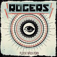 Rogers – Flucht Nach Vorn