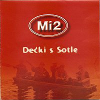 Mi2 – Decki s Sotle