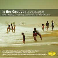 Riccardo Chailly, Nick Ingman, Lorin Maazel – In the Groove - Lounge Classics