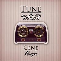 Gene Krupa – Tune in to