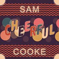 Sam Cooke – Cheerful