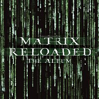 Don Davis – The Matrix Reloaded: The Album