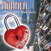 Hohner – Schenk Mir Dein Herz