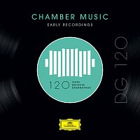 Různí interpreti – DG 120 – Chamber Music: Early Recordings