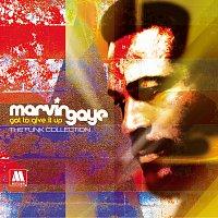 Přední strana obalu CD Got To Give It Up - The Funk Collection