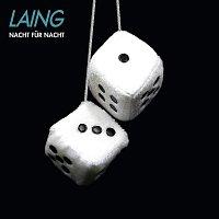 Laing – Nacht fur Nacht