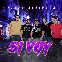Linea Activada – Si Voy