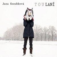 Jana Kozubková – TouLaní