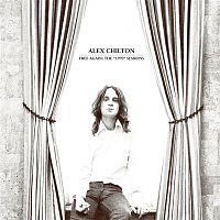"Alex Chilton – Free Again: The ""1970"" Sessions"