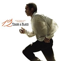 Various  Artists – 12 Years A Slave (Music From and Inspired by the Motion Picture)