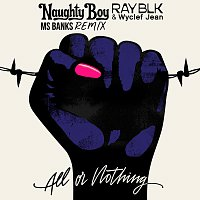 Naughty Boy, Ray Blk, Wyclef Jean, Ms Banks – All Or Nothing [Remix]