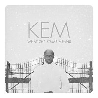 Kem – What Christmas Means [DELUXE]