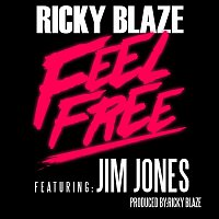 Ricky Blaze – Feel Free