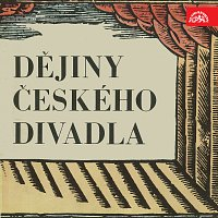 Různí interpreti – Dějiny českého divadla