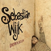 Sebastian Wijk – Down Below