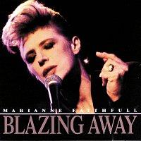 Marianne Faithfull – Blazing Away