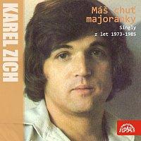 Karel Zich – Máš chuť majoránky (Nahrávky z let 1973-1985)