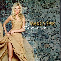 Manca Špik – Iz prve roke