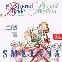 Různí interpreti – Smetana: Prodaná nevěsta. Opera o 3 dějstvích - komplet