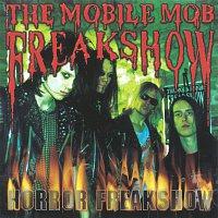 The Mobile Mob Freakshow – Horror Freakshow