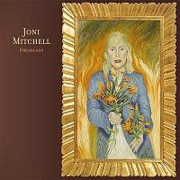 Joni Mitchell – Dreamland