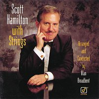 Scott Hamilton – Scott Hamilton With Strings