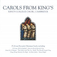The Choir of King's College, Cambridge – Carols from King's