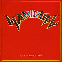 Mandrill – Getting In The Mood