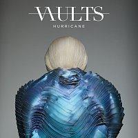Vaults – Hurricane [Remixes / Pt. 2]