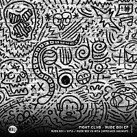 FIGHT CLVB & FlipN'Gawd – Rude Boi EP