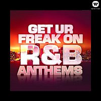 112 – Get Ur Freak On - R&B Anthems