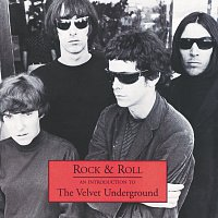 Přední strana obalu CD Rock & Roll - An Introduction To The Velvet Underground