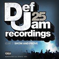 Přední strana obalu CD Def Jam 25, Vol. 23 - Show And Prove [Explicit Version]