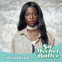 Sabina Ddumba, Nimo, Naaak – Brightside (feat. Naaak & Nimo)