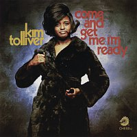 Kim Tolliver – Come And Get Me I'm Ready