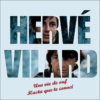 Hervé Vilard – Une vie de ouf / Hasta Que Te Conosi