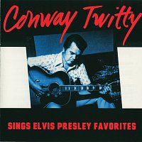 Conway Twitty – Sings Elvis Presley Favorites