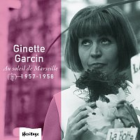 Ginette Garcin – Heritage - Au Soleil De Marseille - Véga (1957-1958) [e-album]