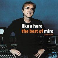 Miroslav Žbirka – Like a Hero - Best Of (English)