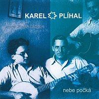 Karel Plíhal – Nebe počká