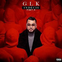GLK – Indécis Part.2