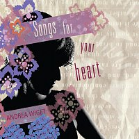 Andrea Wiget – Songs for your heart