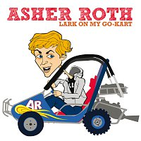 Asher Roth – Lark On My Go-Kart [Edited Version]
