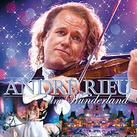 Přední strana obalu CD André Rieu im Wunderland [GSA Version]